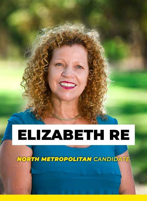 Elizabeth Re Candidate for North Metropolitan Upper House Western Australia Parliament.